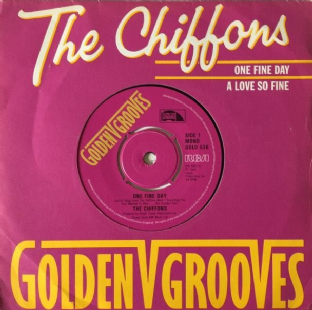 "Chiffons (The) ‎- One Fine Day/A Love So Fine (7"") (VG/VG)"
